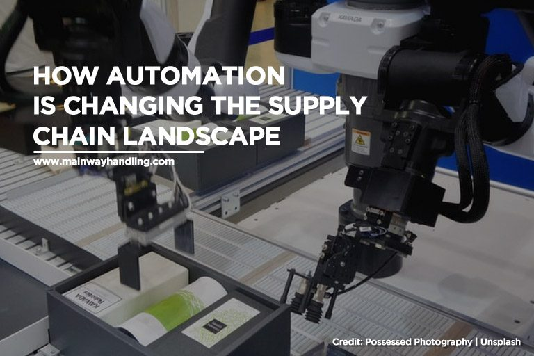 How Automation Is Changing the Supply Chain Landscape