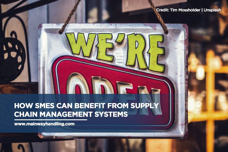 How SMEs Can Benefit From Supply Chain Management Systems