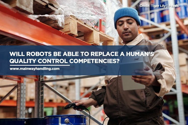 Caption: Will robots be able to replace a human's quality control competencies?